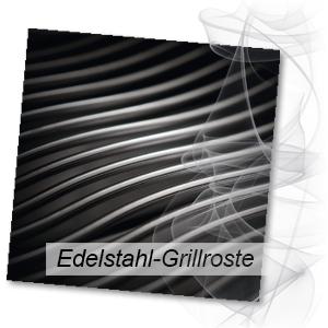 robuste Grillroste aus hochwertigem Edelstahl