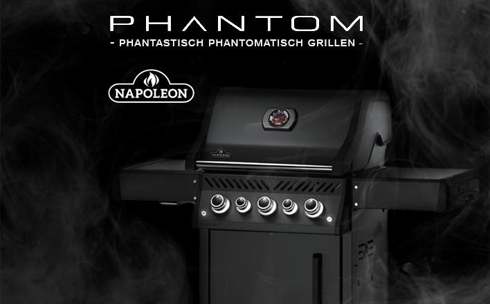 Neu - phantastisch phantomatisch grillen mit Napoleon Phantom