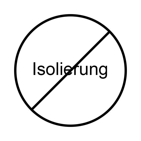 ohne-isolierung
